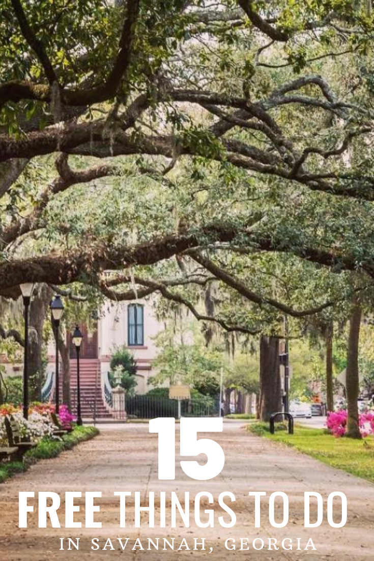 15 Free Things to Do in Savannah, Georgia