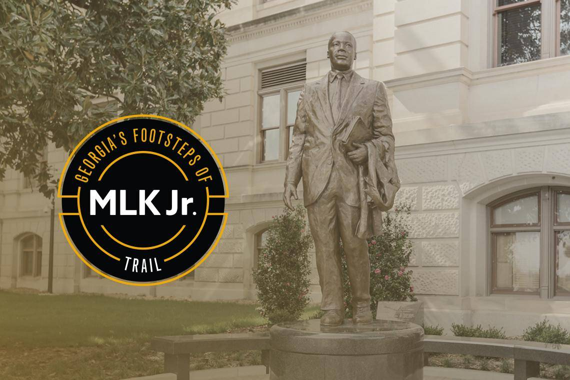 Georgia S Footsteps Of Dr Martin Luther King Jr Trail Official